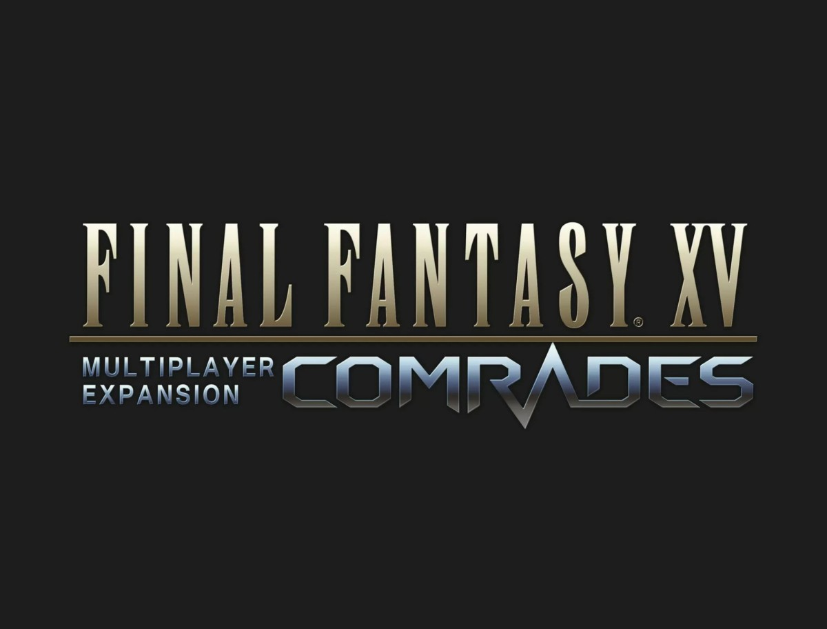 "Final Fantasy XV MP Closed beta Expansion ""Comrades"" coming next week"