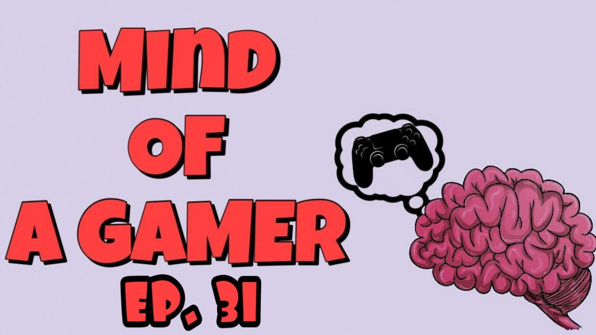 Mind of Gamer Podcast Ep. 31 |Visceral Games Closes|Death of Single - Player Games?|MS & Japanese Games