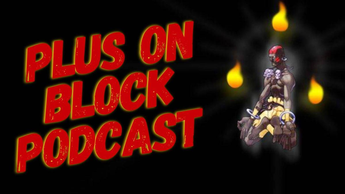 The Online Arcade Presents: The Plus On Block Podcast Episode 19